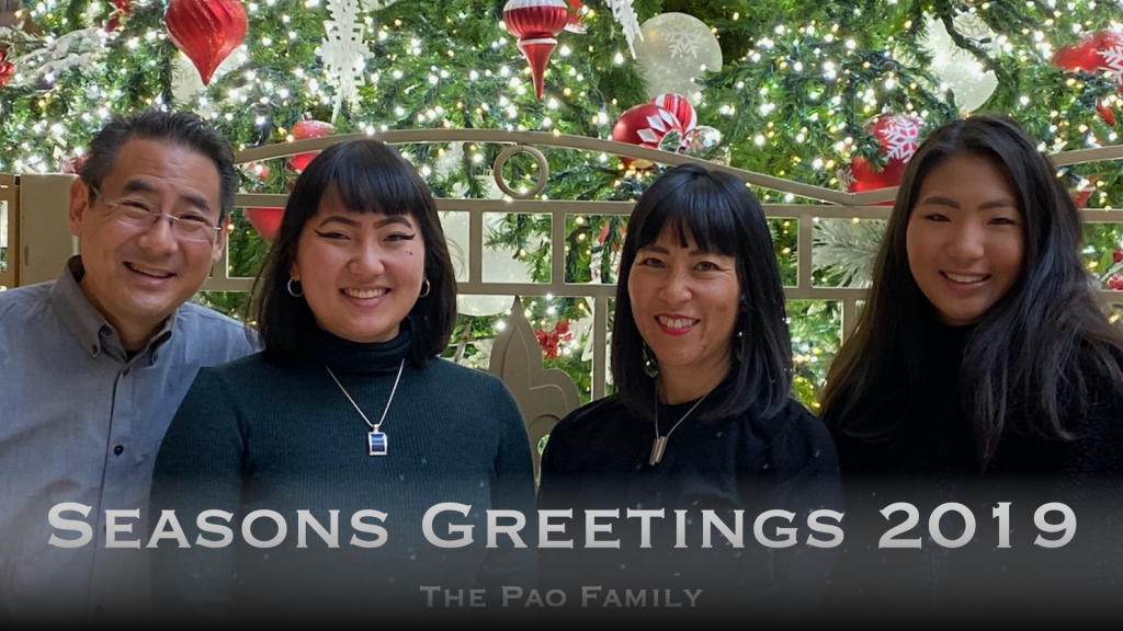 Seasons Greetings 2019 from the Pao Family